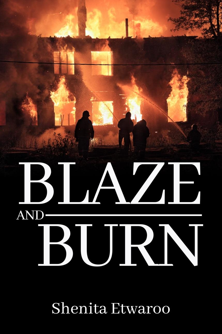 BLAZE AND BURN