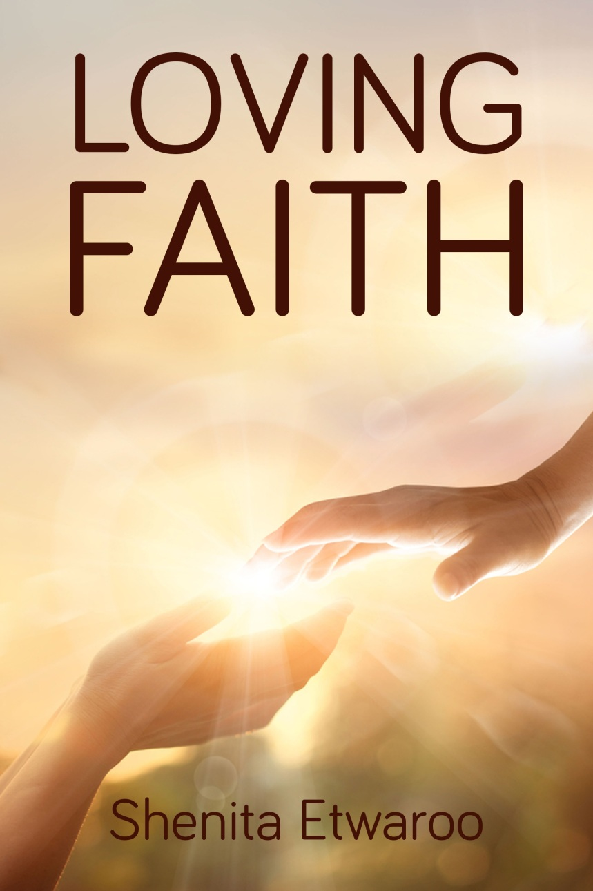 Loving FAITH